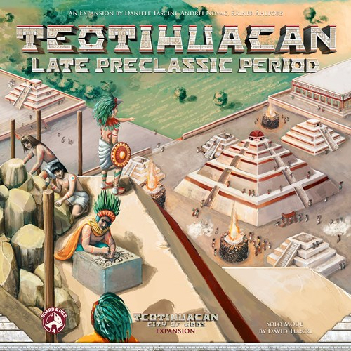 Teotihuacan Board Game: Late Preclassic Period Expansion