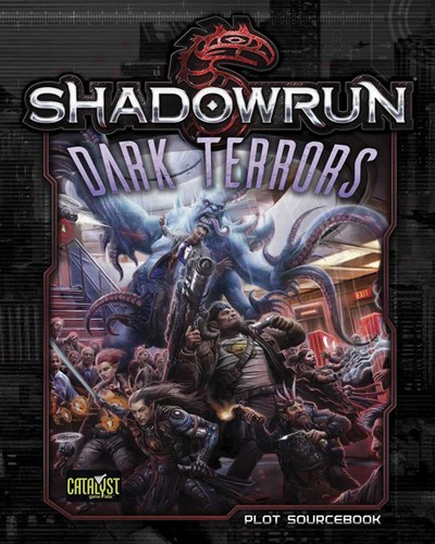 Shadowrun RPG: 5th Edition Dark Terrors