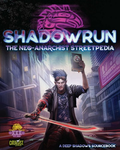 Shadowrun RPG: 5th Edition The Neo Anarchists Streetpedia