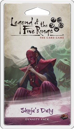 Legend Of The Five Rings LCG: Shoju's Duty Dynasty Pack