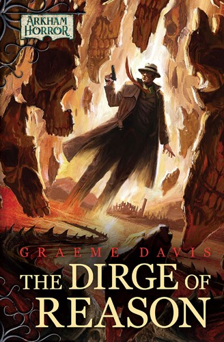Arkham Horror Files: The Dirge Of Reason