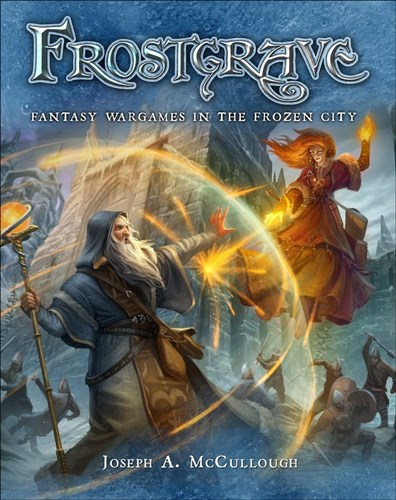Frostgrave Fantasy Skirmish Game: Core Rulebook