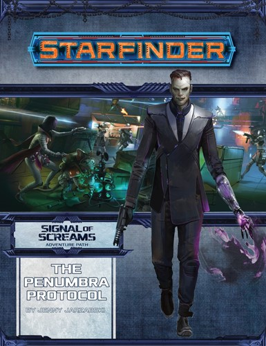 Starfinder RPG: Signal Of Screams Chapter 2: The Penumbra Protocol