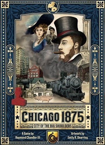 Chicago 1875: City Of The Big Shoulders Board Game